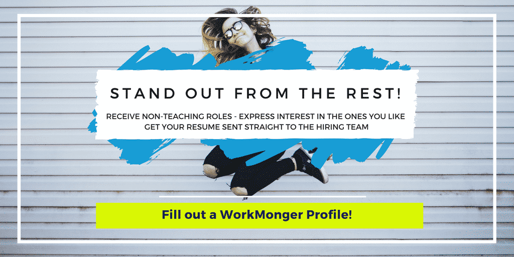 WorkMonger - Start a New Non-Teaching Career in Education with WorkMonger- Receive Amazing Impactful Jobs in Your Inbox Today!
